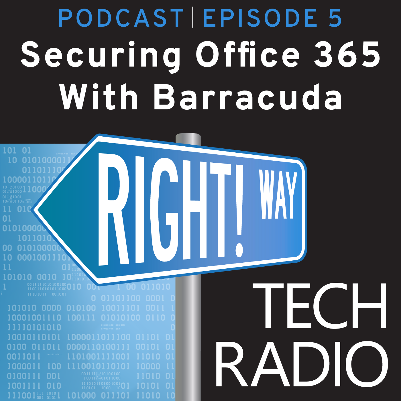 Right! Way Tech Radio: Securing Office 365 with Barracuda