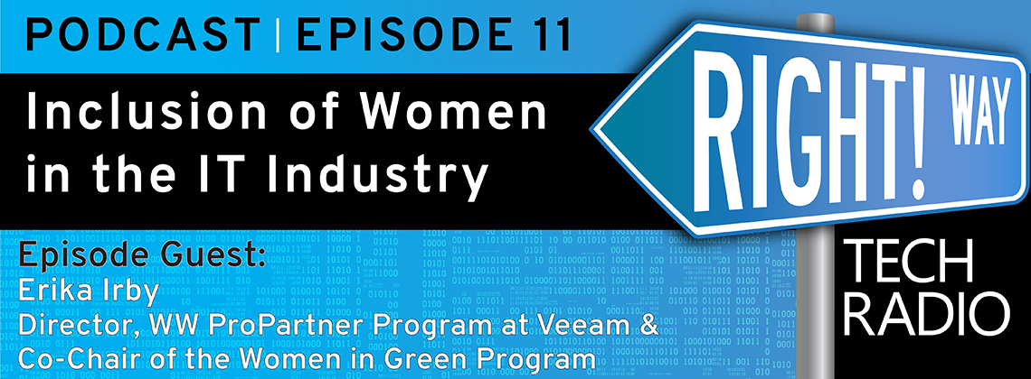 Right! Way Tech Radio: Erika Irby, Director of the WW ProPartner Program at Veeam